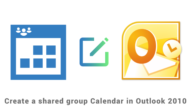 Create a shared Group calendar in Outlook 2010