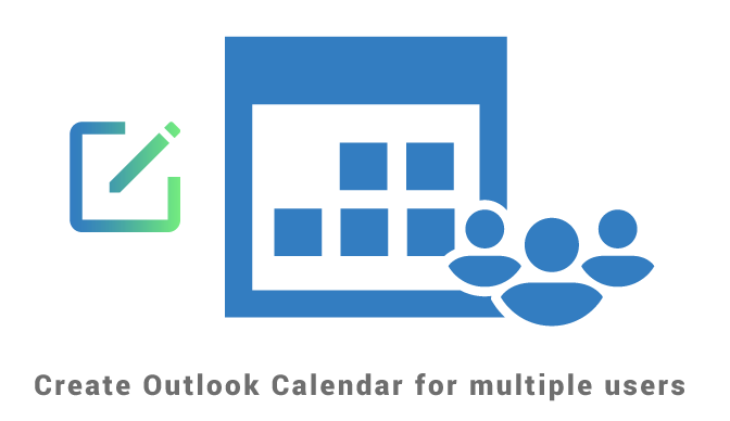 Create Outlook Calendar for multiple users