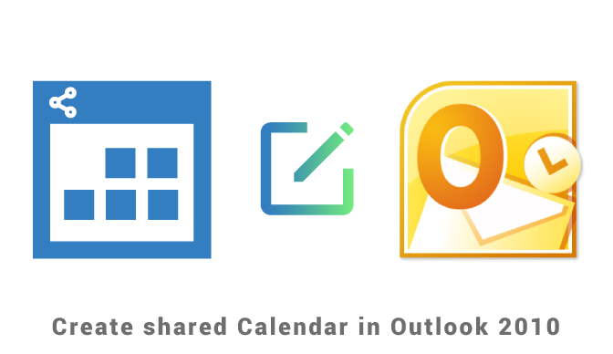 Create shared calendar in Outlook 2010