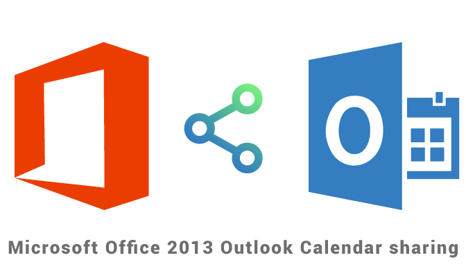 Microsoft Outlook 2013 calendar sharing